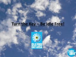 Turn the Key * Be Idle Free