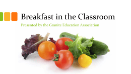 Breakfast in the Classroom - Granite Education Association