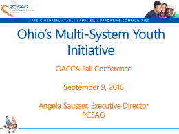 PCSAO – Angela Sausser - Ohio Association of Child Caring Agencies
