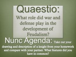 Quaestio: How did the feudal system work?