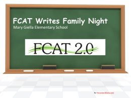 What is the FCAT 2.0 Writes? - Dr. Mary Giella Elementary School