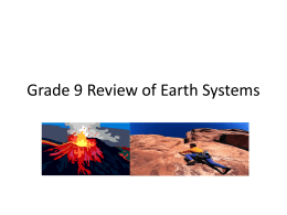 Grade 9 Review of Earth Systems