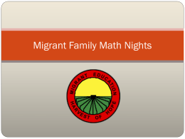 Migrant Family Math Night - Migrant Student Data, Recruitment and
