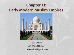 Chapter 20: The Muslim Empires