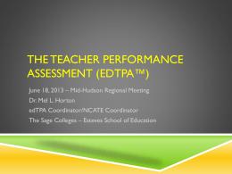 The Teacher Performance Assessment (TPA)