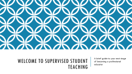 Welcome to Supervised Student Teaching