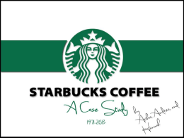 Starbucks Coffee A Case Study - The Hannah Hasson Conversation