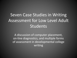 7 Case Studies in Writing Assessment for Low Level Adult Students