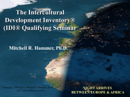 Mitchell R. Hammer, Ph.D. The Intercultural Development Inventory