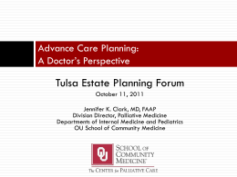 Advance Care Planning: A Doctor*s Perspective