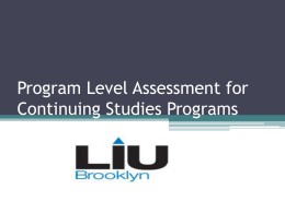 Program Level Assessment for Continuing Studies Programs