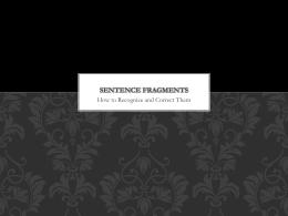 Sentence Fragment 2