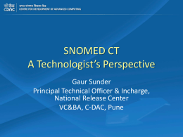 6.5 - Gaur Sunder (Snomed CT A Technologist Perspective)