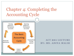 Chapter 4: Completing the Accounting Cycle
