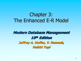 The Enhanced ER Model and Business Rules