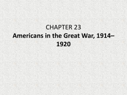CHAPTER 23 Americans in the Great War, 1914*1920