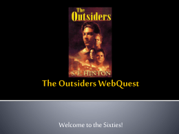 The Outsiders Webquest - Monroe Township School