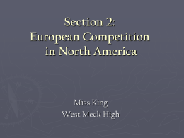 Section 2: European Competition in North America