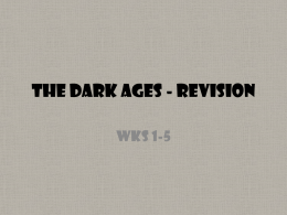 The DARK AGES - REVISION