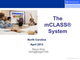 mCLASS System Overview - wcpsselemprincipals / WCPSS