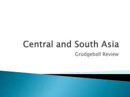 Central and South Asia - Mrs. Coates` World Studies