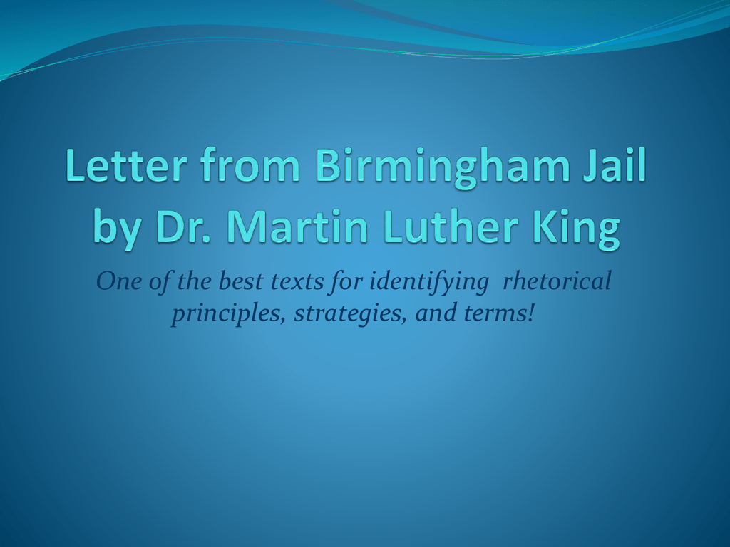 letter from birmingham jail tone informatin for letter letter from birmingham jail by dr martin luther king one of the