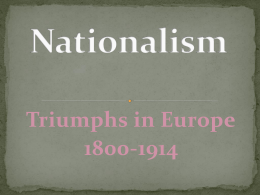 Ch. 22, Nationalism Triumphs in Europe