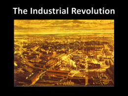 The Industrial Revolution - Streetsboro City Schools
