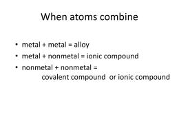 When atoms combine