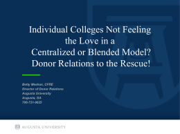 Individual Colleges Not Feeling the Love in a Centralized or