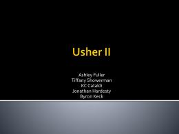 Usher II