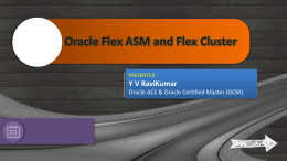 Flex_ASM_and_Flex_Cluster - New York Oracle User Group