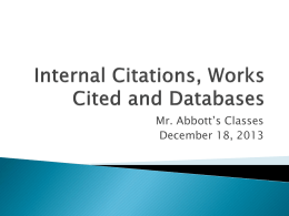 Internal Citations, Works Cited and Databases