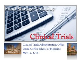 Clinical Trial Budgets 101 - Office of Research Administration