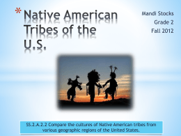 Native American Tribes of the US - Ms. Stocks` 2nd Grade Adventure