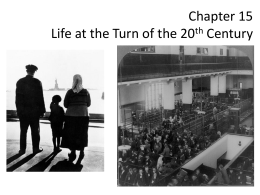 Chapter 15 Life at the Turn of the 20th Century