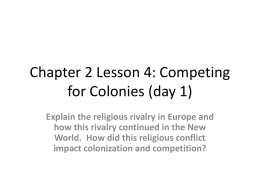 Chapter 2 Lesson 4: Competing for Colonies