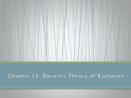 Chapter 15: Darwin*s Theory of Evolution
