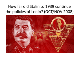 How far did Stalin to 1939 continue the policies of