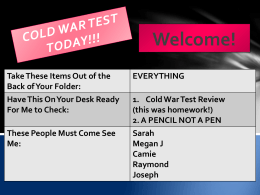 COLD WAR TEST TODAY!!! Welcome!