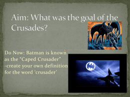Aim: What was the goal of the Crusades?