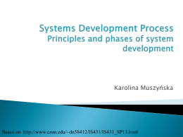 Systems Development Process Principles and phases of system