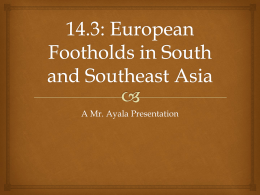 14.3: European Footholds in South and Southeast Asia