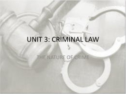 UNIT 3: CRIMINAL LAW