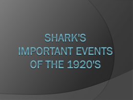 Shark`s Important Events of the 1920`s