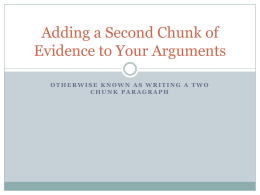 Adding a Second Chunk of Evidence to Your Arguments