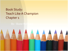 Book Study: Teach Like A Champion Chapter 1