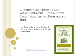 PPTX - Common Sense Economics