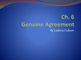 Ch. 6 Genuine Agreement