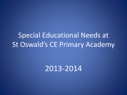 here - St. Oswald`s Church of England Primary Academy